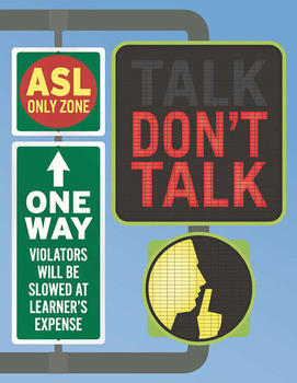 Don't Talk street sign poster (ASL)