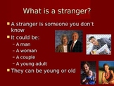 Don't Talk to Strangers Social Story Power Point