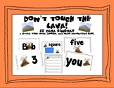 Don't Touch The Lava! (Letters, Sight Words, Numbers, and Shapes)