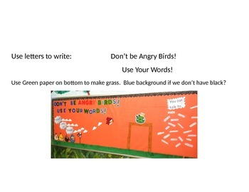 Don't be Angry Birds, Use Your Words Bulletin Board