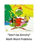 """""""Don't be Grinchy"""" Math Word Problem Task Cards"""
