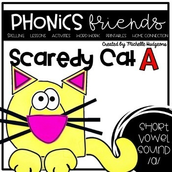 Don't be a Scaredy Cat (Activities for learning short vowel a)