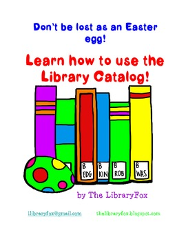 Don't be lost like an Easter Egg Learn to Search the Library Catalog