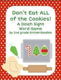 Don't eat ALL of the cookies!  A Dolch Sight Word Game