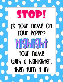 Don't forget - Highlight your name!