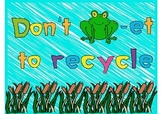 Don't frog-et to recycle