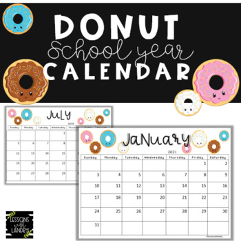 Donut 2017-2018 School Year Calendar {EDITABLE}