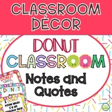 Donut Classroom Décor - Notes and Quotes FREEBIE