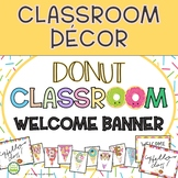 Donut Classroom Decor - Welcome Banner
