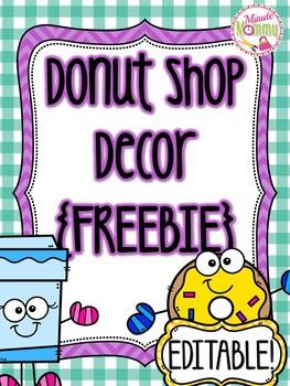 Donut/Coffee Shop Classroom Decor FREEBIE EDITABLE