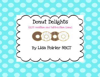 Donut Delights: A CCSS Addition and Subtraction Game