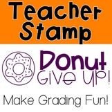 Donut Give Up Pre-Inked Stamp