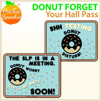 Donut Hall Passes, Door Signs, and Notes