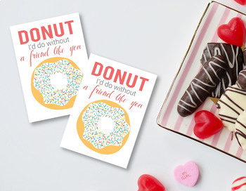 Donut I'd Do without a friend like you, Printable Donut Valentine, Printable PDF