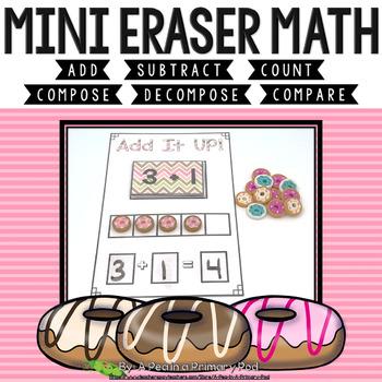Mini Eraser Math - Donuts (Add, Subtract, Count, Compose, Decompose, etc.)
