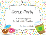 Donut Party Reward System for Online ESL Teaching
