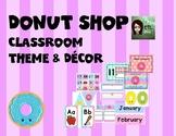 Donut Shop Classroom Decor Theme & Bundle!