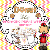 Donut Shop Dramatic Play and Writing Center
