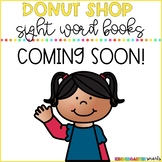 Donut Shop - Sight Word Books - COMING SOON
