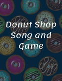 Donut Shop Song and Game