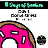 Donut Stress: 5 Days of Freebies-Day 2