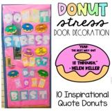 Donut Stress Just Do Your Best Door Decoration