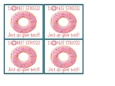 Donut Stress! Just do your best - Freebie!
