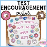 Donut Stress! Test Encouragement Poster