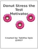 Donut Stress The Test Movtivator