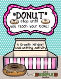 New Year's Resolution and Growth Mindset Goal Setting Pack [Donut Theme]