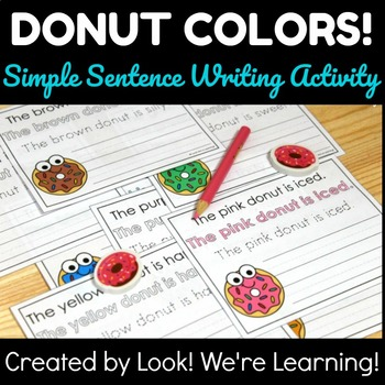 Donut Themed Activities: Donut Colors Sentence Writing Activity