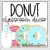 Donut Themed Classroom Decor Pack