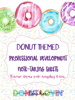 Donut Themed PD note-taking sheets