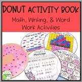 Donut Themed Writing, Math, and Word Work Activities