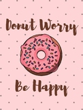 Donut Worry Be Happy Poster