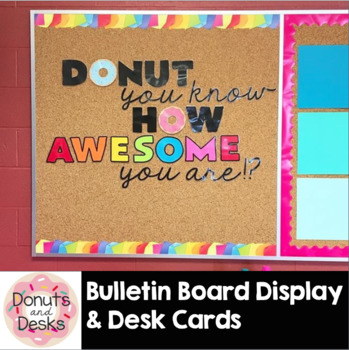 Donut You Know How Awesome You Are Bulletin Board & Tabletop Shoutout Signs