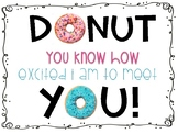 Donut You Know How Excited I Am To Meet You!