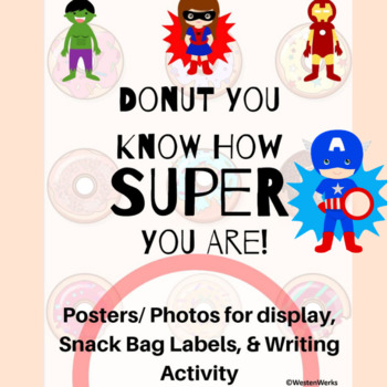 Donut You Know How Super You Are Activity, Poster, and Snack Labels