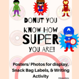 Donut You Know How Super You Are Activity, Poster, and Sna