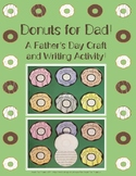 Donuts For Dad! A Father's Day Craft and Writing Activity!