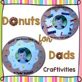 Father's Day Crafts, Craftivities (Father's Day Gifts) Donuts for Dad