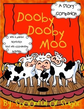 Dooby, Dooby, Moo (Story Companion with paired Non-fiction: Farms)