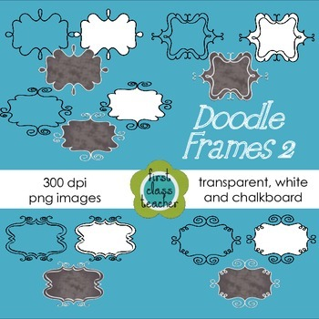 Doodle Frames 2  ~ Transparent, White, and Chalkboard