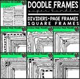 Doodle Frames Clip Art Super Bundle (Hand Drawn Borders, Frames & Dividers)