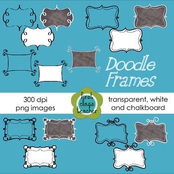 Doodle Frames ~ Transparent, White, and Chalkboard