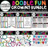 Doodle Fun Growing Bundle {Borders, Frames, Banners}