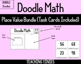 Doodle Math Place Value BUNDLE with Task Cards!!