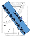Doodle Notes - Proportional Triangles and Side-Splitters