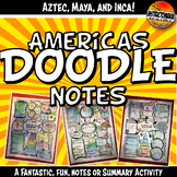 Doodle Style Notes, The Americas, Aztec, Maya & Inca Summa