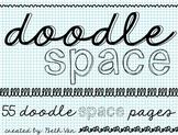 Doodle Space {{NO PREP Doodle Pages for Art & Rainy Days}}